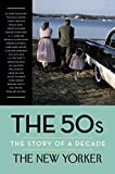 img - for The 50s: The Story of a Decade book / textbook / text book