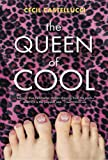 The Queen of Cool (0763634131) by Castellucci, Cecil