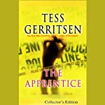 The Apprentice: A Rizzoli & Isles Novel (       UNABRIDGED) by Tess Gerritsen Narrated by Anna Fields