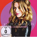 ALL I EVER WANTEDby Kelly Clarkson