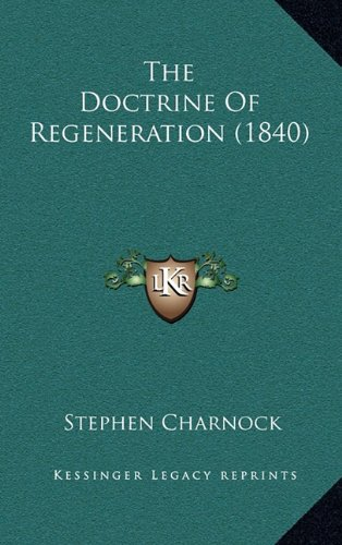 The Doctrine of Regeneration (1840)