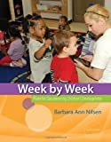 Week by Week: Plans for Documenting Children?s Development