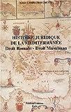 echange, troc Jeanne Ladjili-Mouchette - Histoire juridique de la Méditerranée : Droit romain, droit musulman