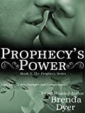 Prophecy's Power (Prophecy series Book 3)