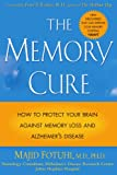 img - for The Memory Cure : How to Protect Your Brain Against Memory Loss and Alzheimer's Disease book / textbook / text book