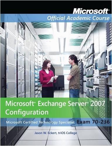 70-236 Microsoft Exchange Server 2007 Configuration