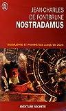 echange, troc Jean-Charles de Fontbrune - Nostradamus : Biographie et prophéties jusqu'en 2025