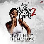 Around the Way Girls 2 | La Jill Hunt,KaShamba Williams,Thomas Long