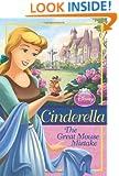 Disney Princess Cinderella: The Great Mouse Mistake (Disney Princess Chapter Book)