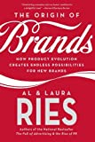 img - for The Origin of Brands: How Product Evolution Creates Endless Possibilities for New Brands book / textbook / text book