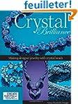 Crystal Brilliance: Making Designer J...