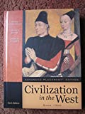 img - for Civilization in the West Since 1300 book / textbook / text book