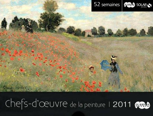 52 semaines chefs-d'oeuvre de la peinture 2011 (French Edition) (Solar Chef compare prices)