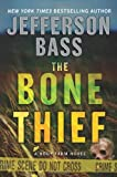 The Bone Thief: A Body Farm Novel (Body Farm Novels)