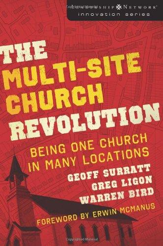 Leadership Network Multi-Site Church Revolution