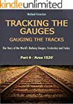 TRACKING THE GAUGES, GAUGING THE TRAC...