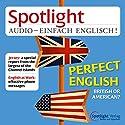 Spotlight Audio - British or American. 11/2014: Englisch lernen Audio - Britisch oder Amerikanisch Hörbuch von  div. Gesprochen von:  div.