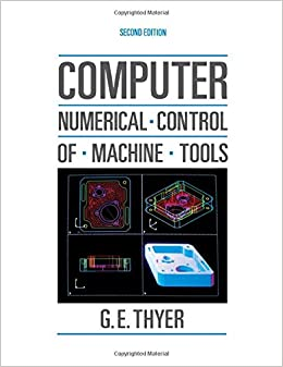 Computer Numerical Control of Machine Tools, Second