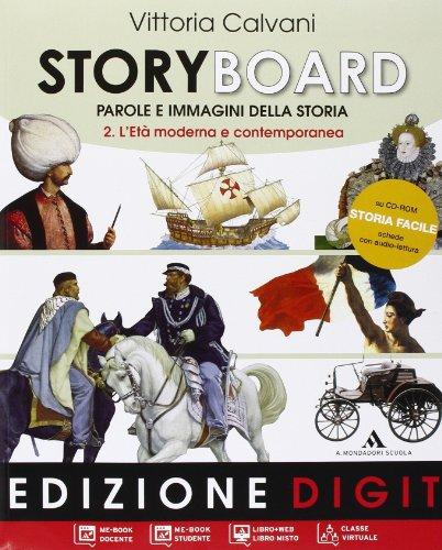 Storyboard. Con espansione online. Per la Scuola media: 2