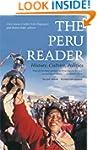 The Peru Reader: History, Culture, Po...