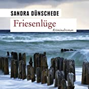Friesenlüge | Sandra Dünschede