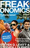 Freakonomics: A Rogue Economist Explores the Hidden Side of Everything Steven D. Levitt