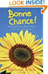 Bonne Chance!: Building a Life in Rur...