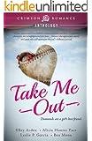 Take Me Out (Crimson Romance)