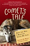 Comet&#39;s Tale: How the Dog I Rescued Saved My Life