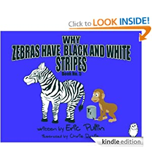 Why Zebras Have Black And White Stripes (The Why Series)