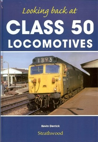 railway-book-by-strathwood-looking-back-at-class-50-locomotives