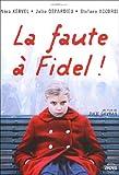 echange, troc La Faute à Fidel