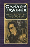 The Canary Trainer: From the Memoirs of John H. Watson