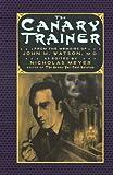 Canary Trainer Memoirs Of John H Watson