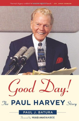 Good Day!: The Paul Harvey Story Picture