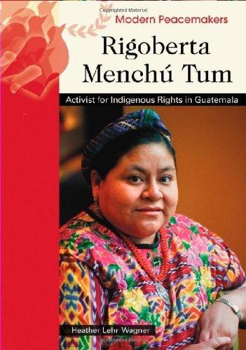 rigoberta-menchu-tum-activist-for-indigenous-rights-in-guatemala-modern-peacemakers