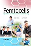 img - for Femtocells: Opportunities and Challenges for Business and Technology (Telecoms Explained) book / textbook / text book