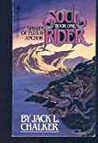 SOUL RIDER I: Spirits of Flux & Anchor