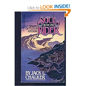 Spirits of Flux & Anchor (Soul Rider, Bk. 1) by Jack L Chalker