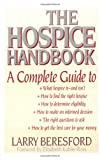 The Hospice Handbook: A Complete Guide