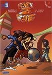 Foot 2 Rue, Tome 3 : Les Dragons de S...