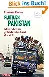 Pl�tzlich Pakistan: Mein Leben im gef...