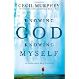 """Knowing God, Knowing Myself"": An Invitation to Daily Discoveryby Cecil Murphey"