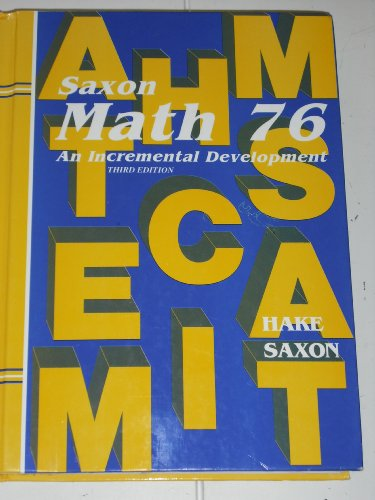 Saxon Math 7/6 An Incremental Development Third Edition [Student Text]