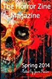 img - for The Horror Zine Magazine Spring 2014 book / textbook / text book