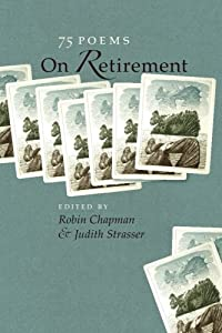 On Retirement: 75 Poems from University Of Iowa Press