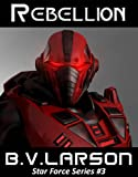 img - for Rebellion (Star Force Series Book 3) book / textbook / text book