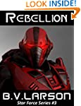 Rebellion (Star Force Series)