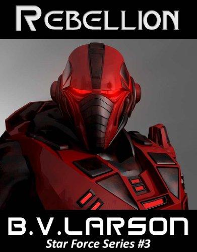 Rebellion (Star Force Series)