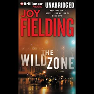 The Wild Zone | [Joy Fielding]